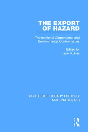 The Export of Hazard: Transnational Corporations and Environmental Control Issues book cover