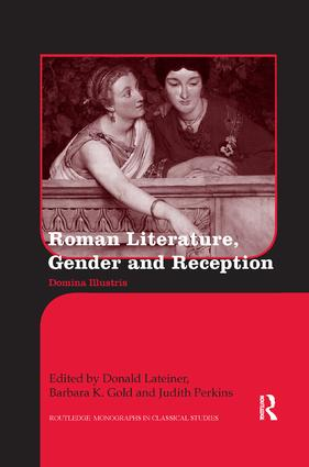 Roman Literature, Gender and Reception: Domina Illustris book cover