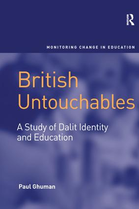 British Untouchables: A Study of Dalit Identity and Education, 1st Edition (Paperback) book cover