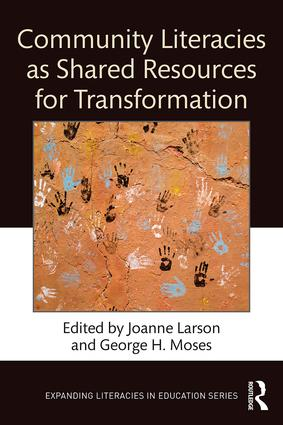 Community Literacies as Shared Resources for Transformation book cover