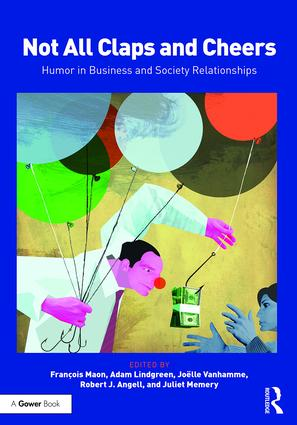Not All Claps and Cheers: Humor in Business and Society Relationships, 1st Edition (Hardback) book cover