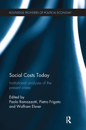 Social Costs Today: Institutional Analyses of the Present Crises book cover