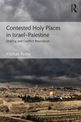 Contested Holy Places in Israel–Palestine