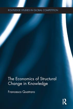 The Economics of Structural Change in Knowledge: 1st Edition (Paperback) book cover