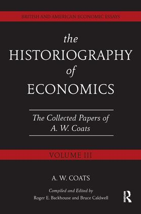 The Historiography of Economics: British and American Economic Essays, Volume III book cover