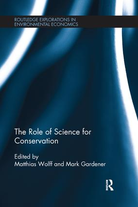 The Role of Science for Conservation: 1st Edition (Paperback) book cover