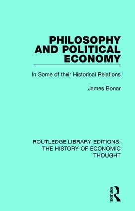 Philosophy and Political Economy: In Some of Their Historical Relations book cover