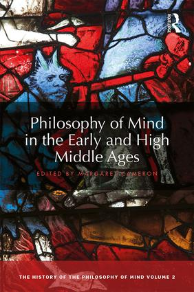 Philosophy of Mind in the Early and High Middle Ages: The History of the Philosophy of Mind, Volume 2 book cover