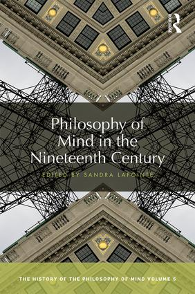 Philosophy of Mind in the Nineteenth Century: The History of the Philosophy of Mind, Volume 5 Book Cover