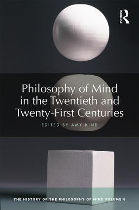 Philosophy of Mind in the Twentieth and Twenty-First Centuries: The History of the Philosophy of Mind, Volume 6 Book Cover