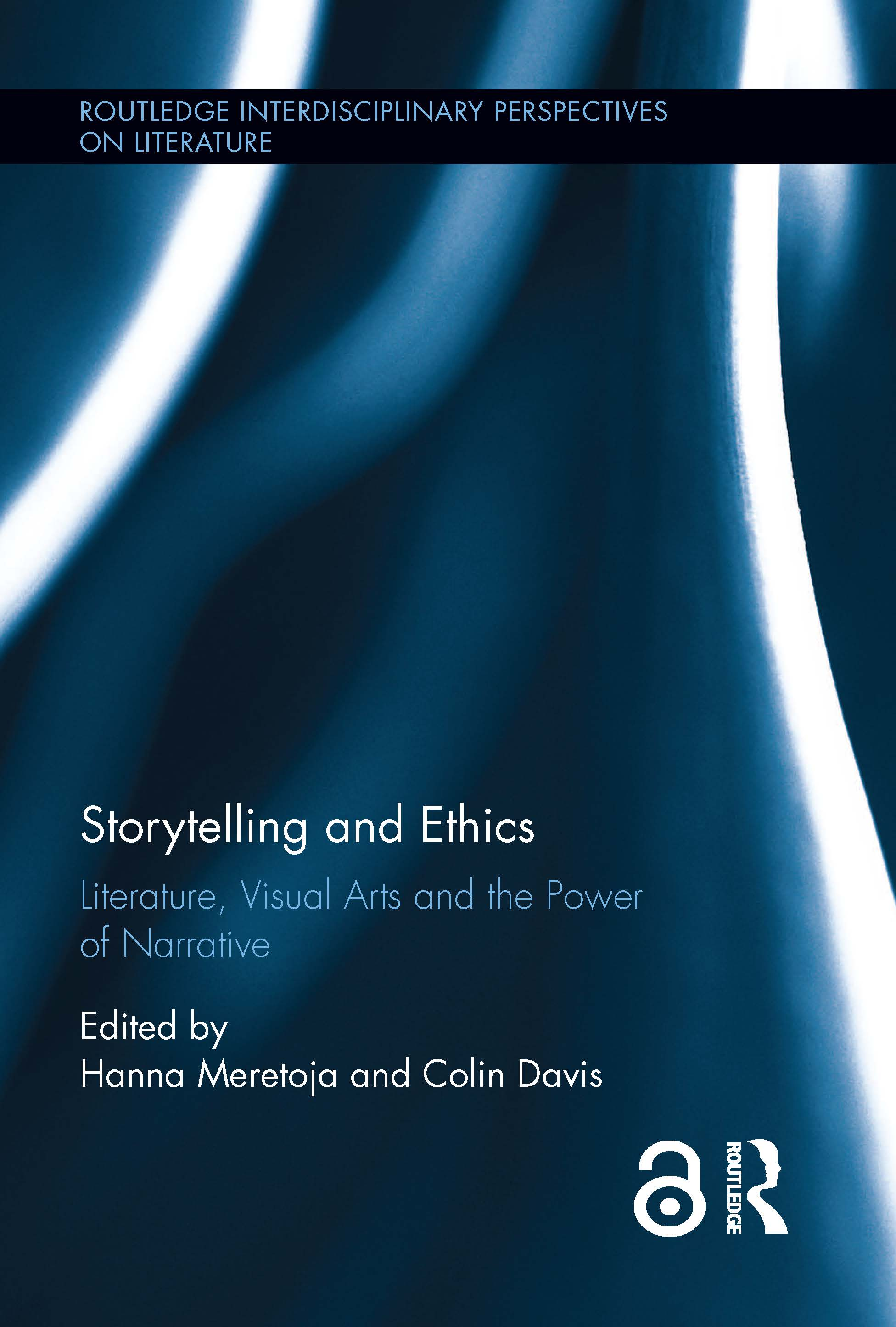 Storytelling and Ethics: Literature, Visual Arts and the Power of Narrative (Hardback) book cover
