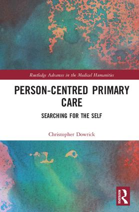 Person-centred Primary Care: Searching for the Self (Hardback) book cover