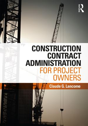 Construction Contract Administration for Project Owners (Hardback) book cover