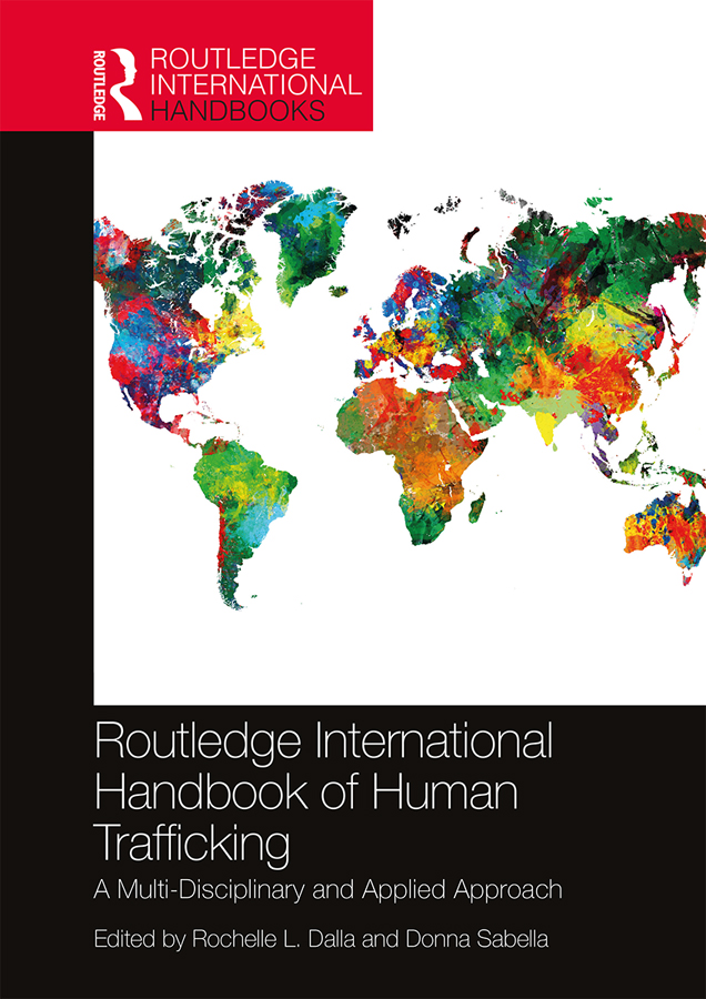 Routledge International Handbook of Human Trafficking