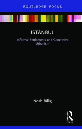 Istanbul: Informal Settlements and Generative Urbanism book cover