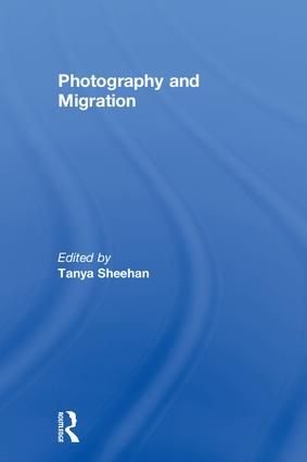 Photography and Migration: 1st Edition (Hardback) book cover