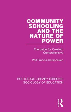 Community Schooling and the Nature of Power: The battle for Croxteth Comprehensive book cover