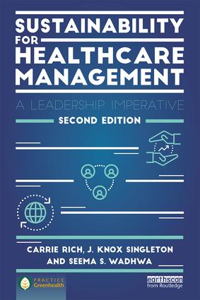 Sustainability for Healthcare Management: A Leadership Imperative book cover