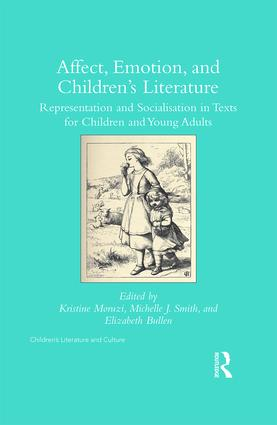 Affect, Emotion, and Children's Literature: Representation and Socialisation in Texts for Children and Young Adults book cover