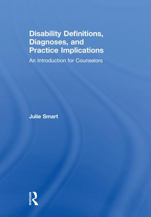 Disability Definitions, Diagnoses, and Practice Implications: An Introduction for Counselors book cover