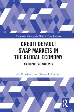 Credit Default Swap Markets in the Global Economy: An Empirical Analysis book cover