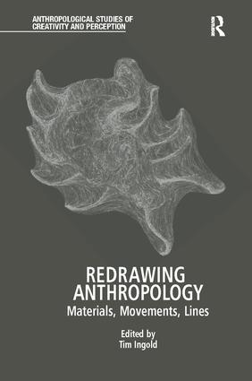 Redrawing Anthropology: Materials, Movements, Lines book cover