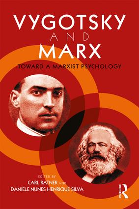 Vygotsky and Marx: Toward a Marxist Psychology (Paperback) book cover