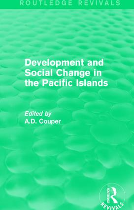 Routledge Revivals: Development and Social Change in the Pacific Islands (1989) book cover