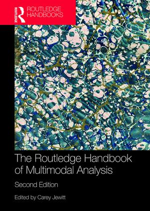 The Routledge Handbook of Multimodal Analysis: 2nd Edition (Paperback) book cover