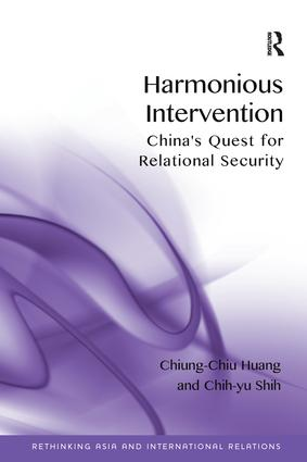 Harmonious Intervention: China's Quest for Relational Security book cover