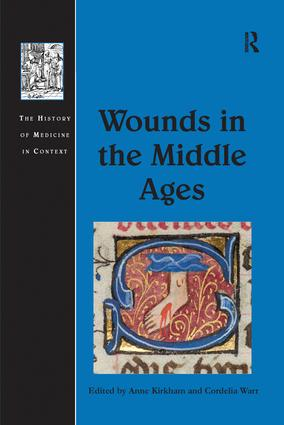 Wounds in the Middle Ages: 1st Edition (Paperback) book cover