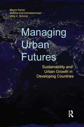 Managing Urban Futures: Sustainability and Urban Growth in Developing Countries, 1st Edition (Paperback) book cover