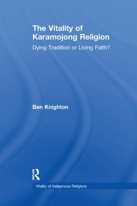 The Vitality of Karamojong Religion: Dying Tradition or Living Faith? book cover