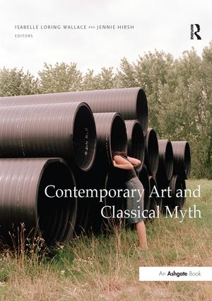 Contemporary Art and Classical Myth book cover