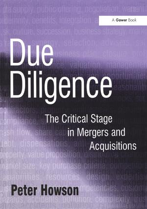 Due Diligence: The Critical Stage in Mergers and Acquisitions, 1st Edition (Paperback) book cover