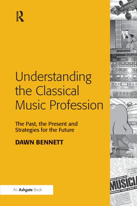 Understanding the Classical Music Profession