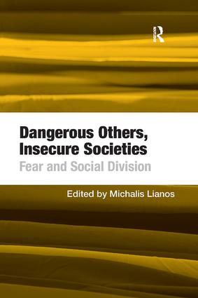 Dangerous Others, Insecure Societies: Fear and Social Division book cover