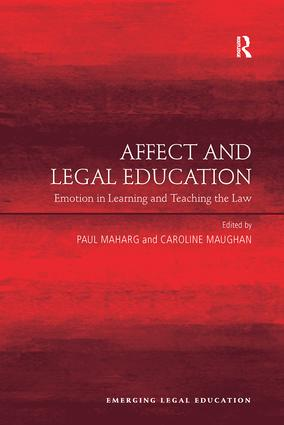 Affect and Legal Education: Emotion in Learning and Teaching the Law book cover