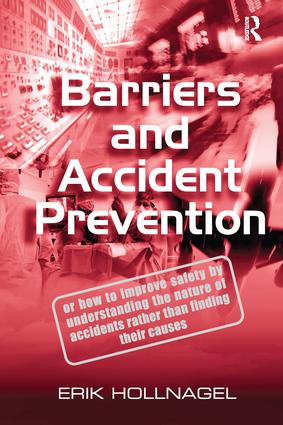 Barriers and Accident Prevention: 1st Edition (Hardback) book cover