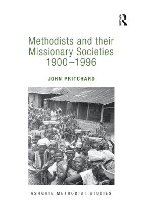 Methodists and their Missionary Societies 1900-1996 book cover