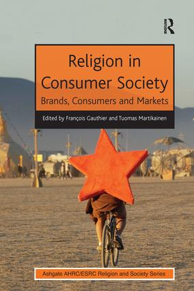 Religion in Consumer Society: Brands, Consumers and Markets, 1st Edition (Paperback) book cover