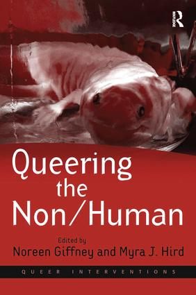 Queering the Non/Human: 1st Edition (Paperback) book cover