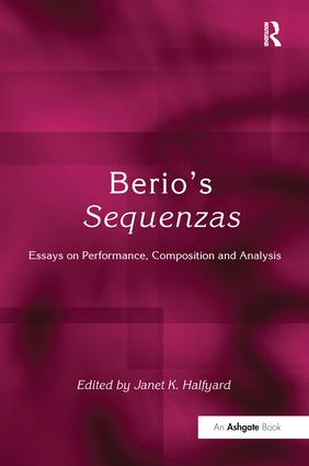 Berio's Sequenzas: Essays on Performance, Composition and Analysis, 1st Edition (Paperback) book cover