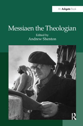 Messiaen the Theologian (Hardback) book cover