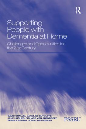 Supporting People with Dementia at Home: Challenges and Opportunities for the 21st Century book cover
