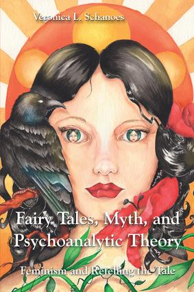 Fairy Tales, Myth, and Psychoanalytic Theory (Paperback) book cover