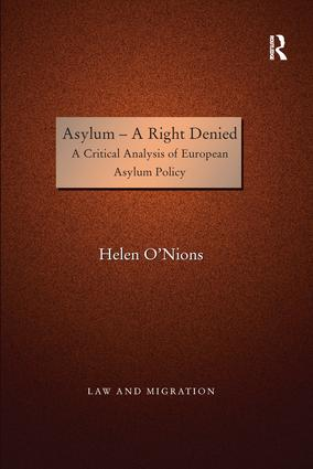 Asylum - A Right Denied: A Critical Analysis of European Asylum Policy book cover