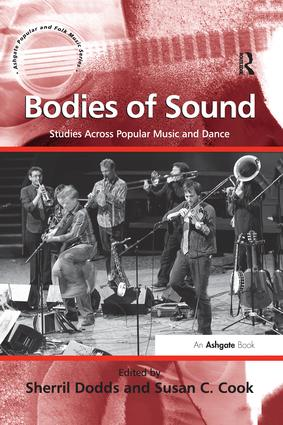 Bodies of Sound: Studies Across Popular Music and Dance book cover