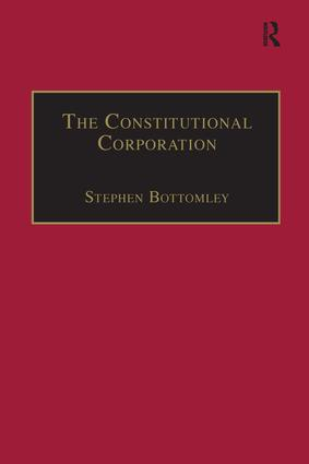 The Constitutional Corporation: Rethinking Corporate Governance book cover