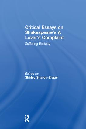 Critical Essays on Shakespeare's A Lover's Complaint: Suffering Ecstasy book cover